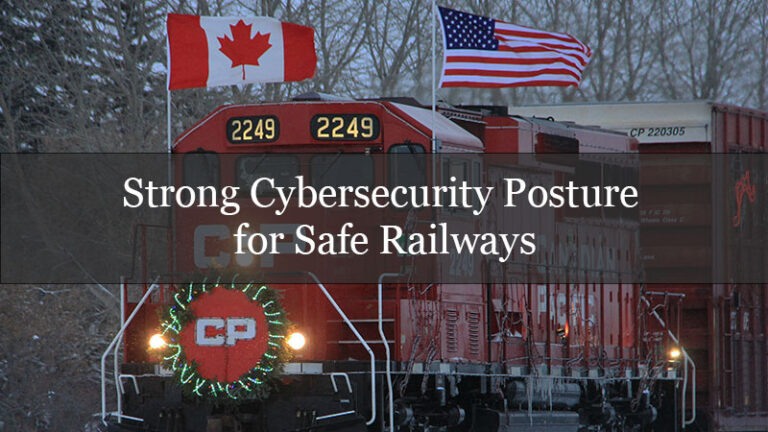 Strong Cybersecurity Posture for Safe Railways